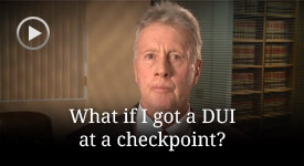 How serious is a DUI checkpoint arrest?